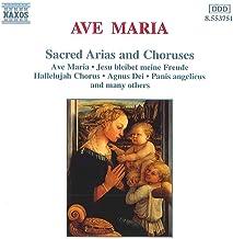 Ave Maria: Sacred Arias & Choruses