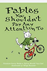 Fables You Shouldn't Pay Any Attention To Kindle Edition