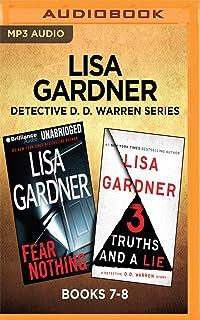 Lisa Gardner Detective D. D. Warren Series: Books 7-8: Fear Nothing & 3 Truths and a Lie