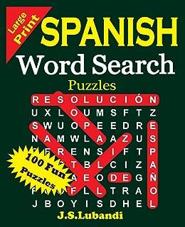 Large Print Spanish Word Search Puzzles (Sopas de Letras en Español) (Volume 1) (Spanish Edition)