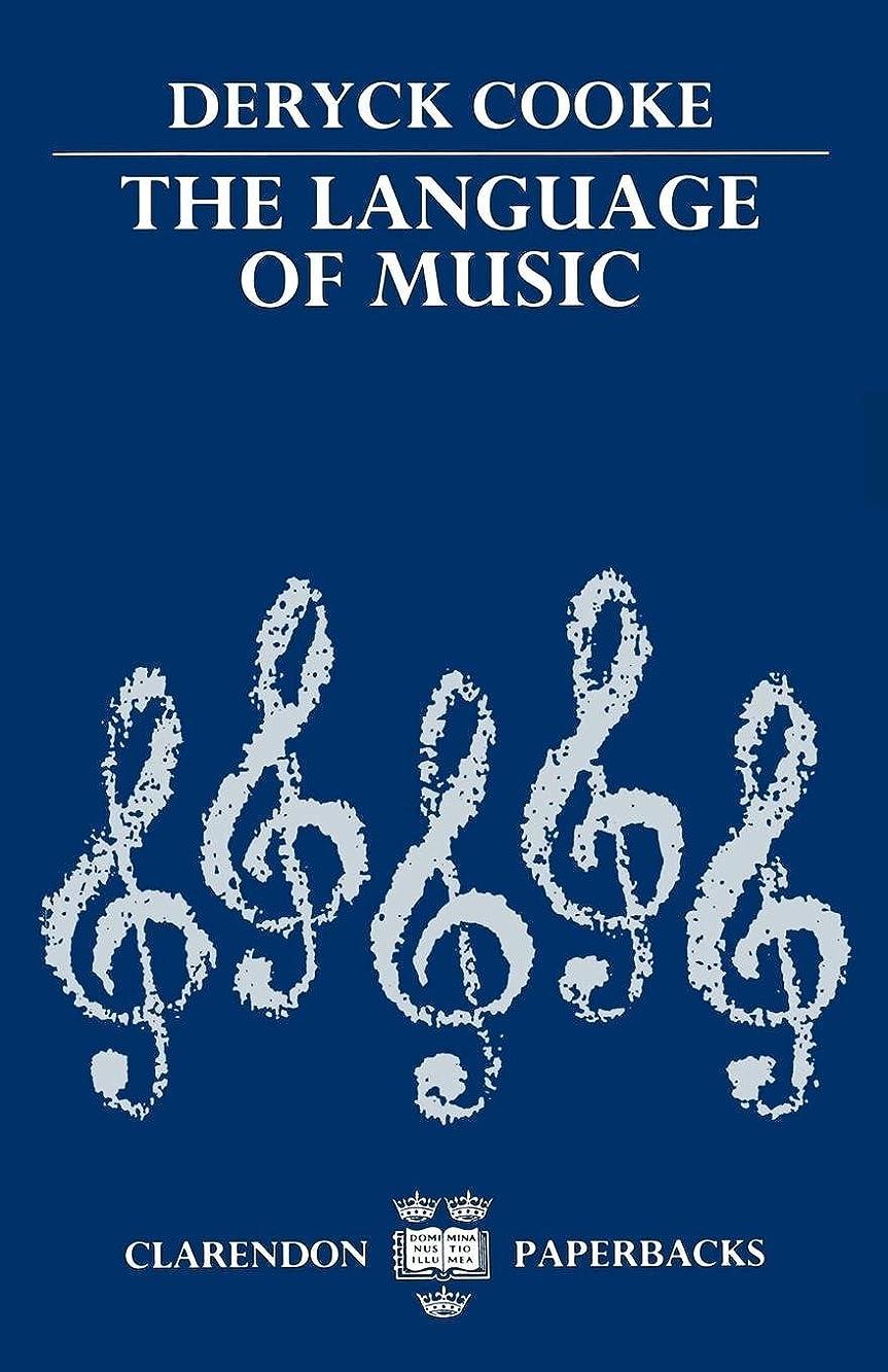 王朝黙病んでいるThe Language of Music (Clarendon Paperbacks)