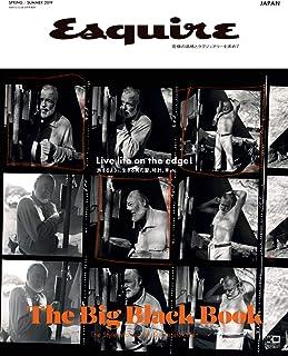 Esquire The Big Black Book(エスクァイア・ザ・ビッグ・ブラック・ブック) SPRING / SUMMER 2019 (2019-04-25) [雑誌]