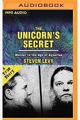 The Unicorn's Secret: Murder in the Age of Aquarius CD