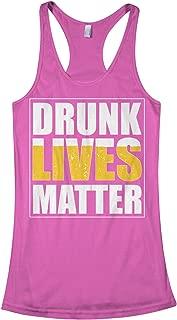 Threadrock Women's Drunk Lives Matter Racerback Tank Top