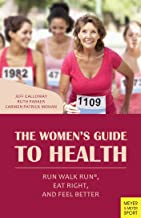 The Women's Guide to Health: Run Walk Run, Eat Right, and Feel Better