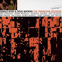 Donald Byrd And Doug Watkins: The Transition Sessions (Remastered)