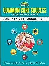 BarronaEURO (TM)s Common Core Success Grade 2 English Language Arts: Preparing Students for a Brilliant Future