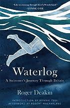 Waterlog: A Swimmers Journey Through Britain