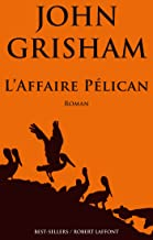 L'Affaire Pélican (French Edition)