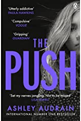 The Push: Mother. Daughter. Angel. Monster? The Sunday Times bestseller Kindle Edition