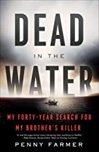 Dead in the Water: My Forty-Year Search for My Brother's Killer