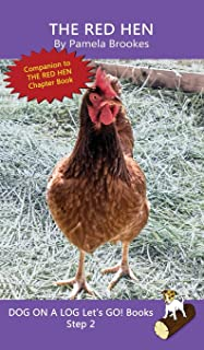 The Red Hen: (Step 2) Sound Out Books (systematic decodable) Help Developing Readers, including Those with Dyslexia, Learn...
