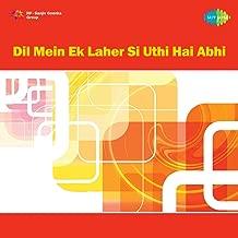 Dil Mein Ek Laher Si Uthi Hai Abhi - Single