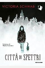 Città di spettri (Italian Edition) Format Kindle