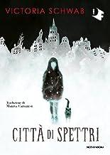 Città di spettri (Italian Edition)