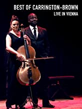 Best of Carrington-Brown live in Vienna