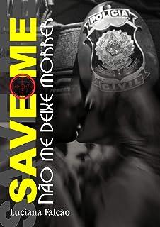 Save me : Não me deixe morrer