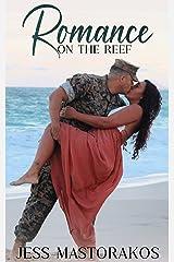 Romance on the Reef: A Sweet, Single Mom, Military Romance (Kailua Marines Book 4) Kindle Edition