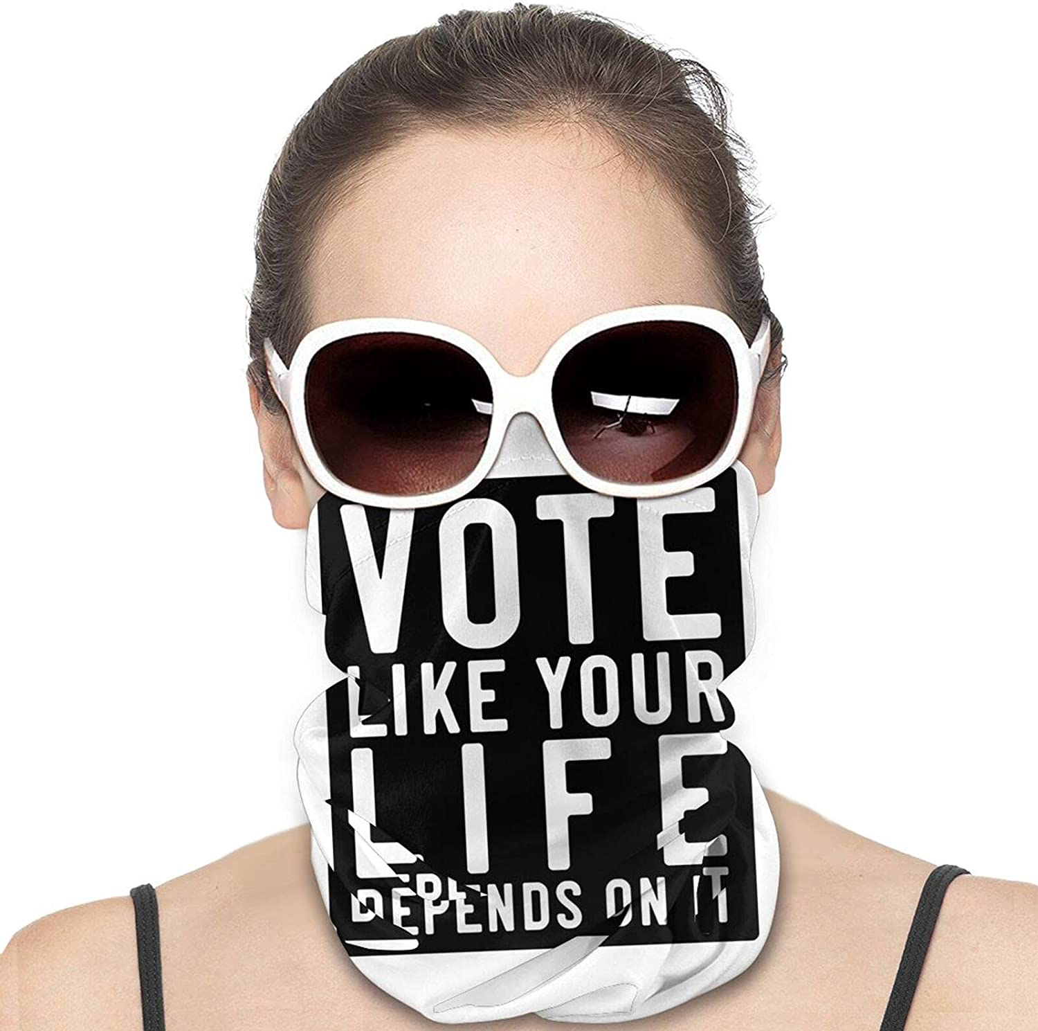 Vote Like Your Life Depends On It Round Neck Gaiter Bandnas Face Cover Uv Protection Prevent bask in Ice Scarf Headbands Perfect for Motorcycle Cycling Running Festival Raves Outdoors