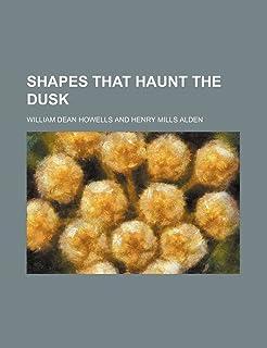 Shapes That Haunt the Dusk