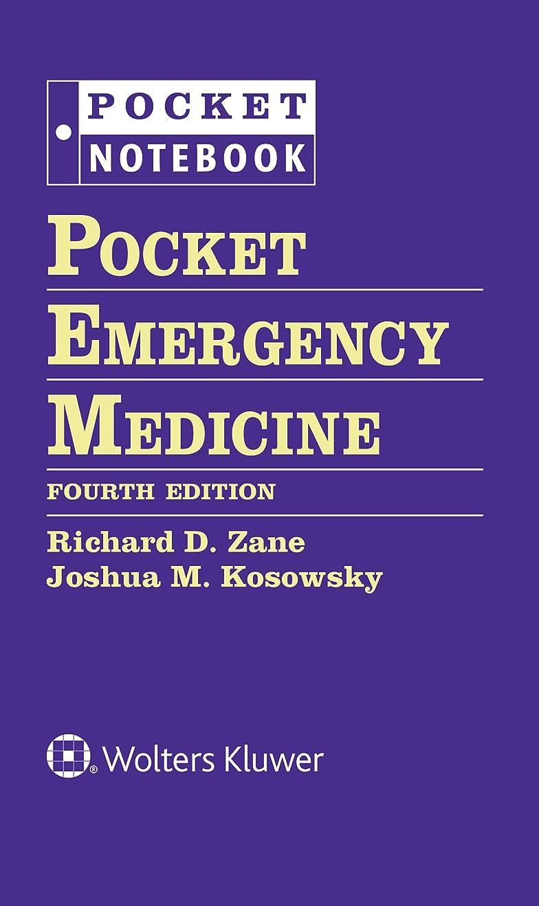 優越冷淡な勢いPocket Emergency Medicine (Pocket Notebook Series) (English Edition)