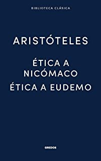 ETICA A NICOMACO / ETICA A EUDEMO