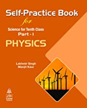 Self-Practice Book for Science for Tenth Class Part 1 Physics