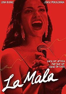La Mala (English Subtitled)