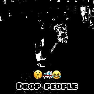 Drop People [Explicit]