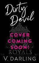 Dirty Devil: A Teacher-Student Romance (Scarsdale Royals Book 2)