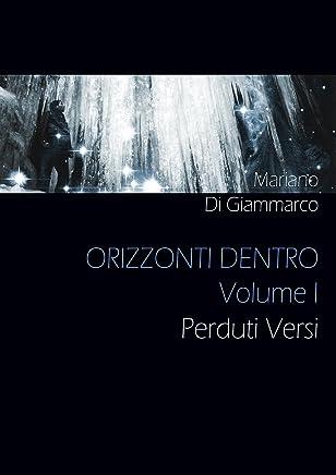 Perduti Versi: Orizzonti Dentro - Volume I