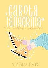 Garota Tangerina: e os All Stars Amarelos