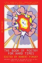 The Book of Poetry for Hard Times: An Anthology