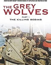 Grey Wolves Part 1 - The Killing Begins