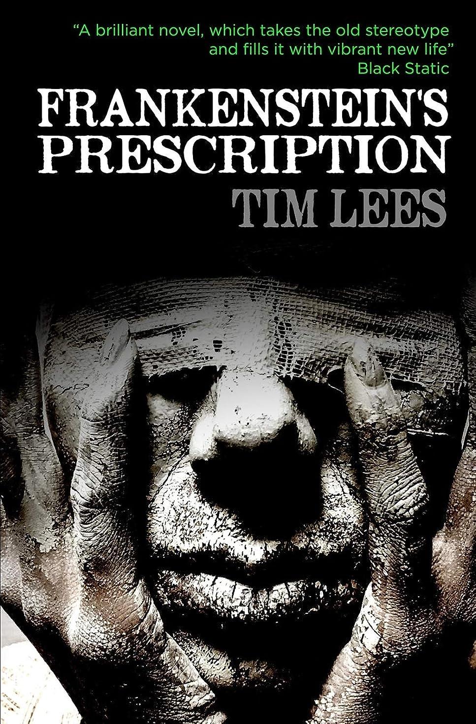 適性良心必須Frankenstein's Prescription