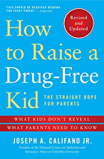 How to Raise a Drug-Free Kid: The Straight Dope for Parents (English Edition)