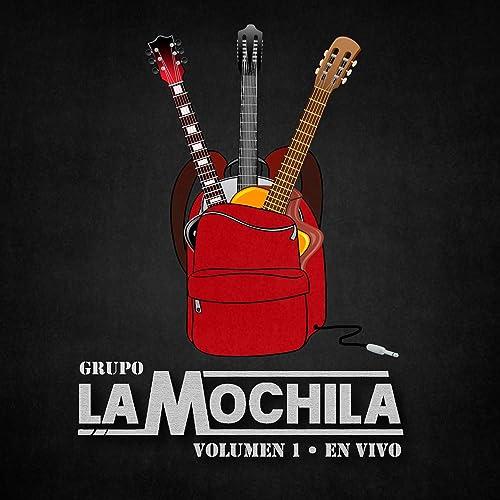 Grupo La Mochila, Vol. 1 (En Vivo)