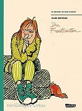 Die Bibliothek der Comic-Klassiker: Die Frustrierten