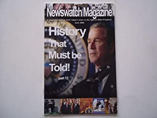 Newswatch Magazine June 2008 A Magazine Making Clear Today's News in the Light of Bible Prophecy