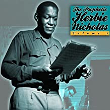 The Prophetic Herbie Nicholas, Vol. 1