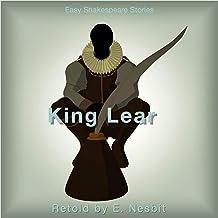 King Lear Retold by E. Nesbit: Easy Shakespeare Stories