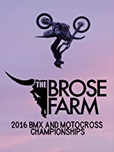 The Brose Farm - 2016 BMX and Motocross Championship