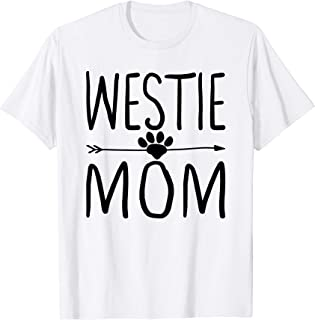 Westie Tshirt Mom Matching Mother Pajama Dog Mom Shirts