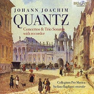 QUANTZ: Concertos & Trio Sonatas with Recorder Collegium Pro Musica, Stefano Bagliano