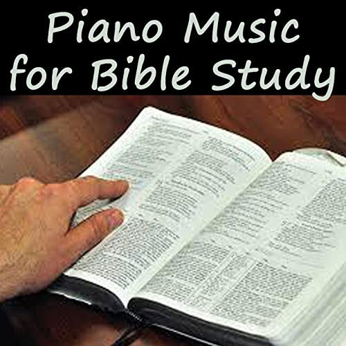Piano Music for Bible Study by Soft Background Music & Instrumental