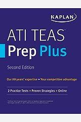 ATI TEAS Prep Plus: 2 Practice Tests + Proven Strategies + Online (Kaplan Test Prep) Kindle Edition