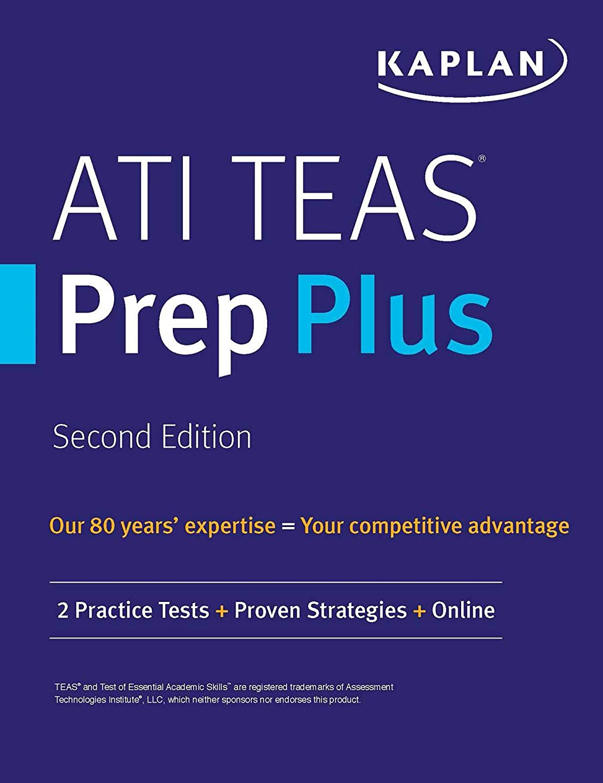 便益鮫ナンセンスATI TEAS Prep Plus: 2 Practice Tests + Proven Strategies + Online (Kaplan Test Prep) (English Edition)