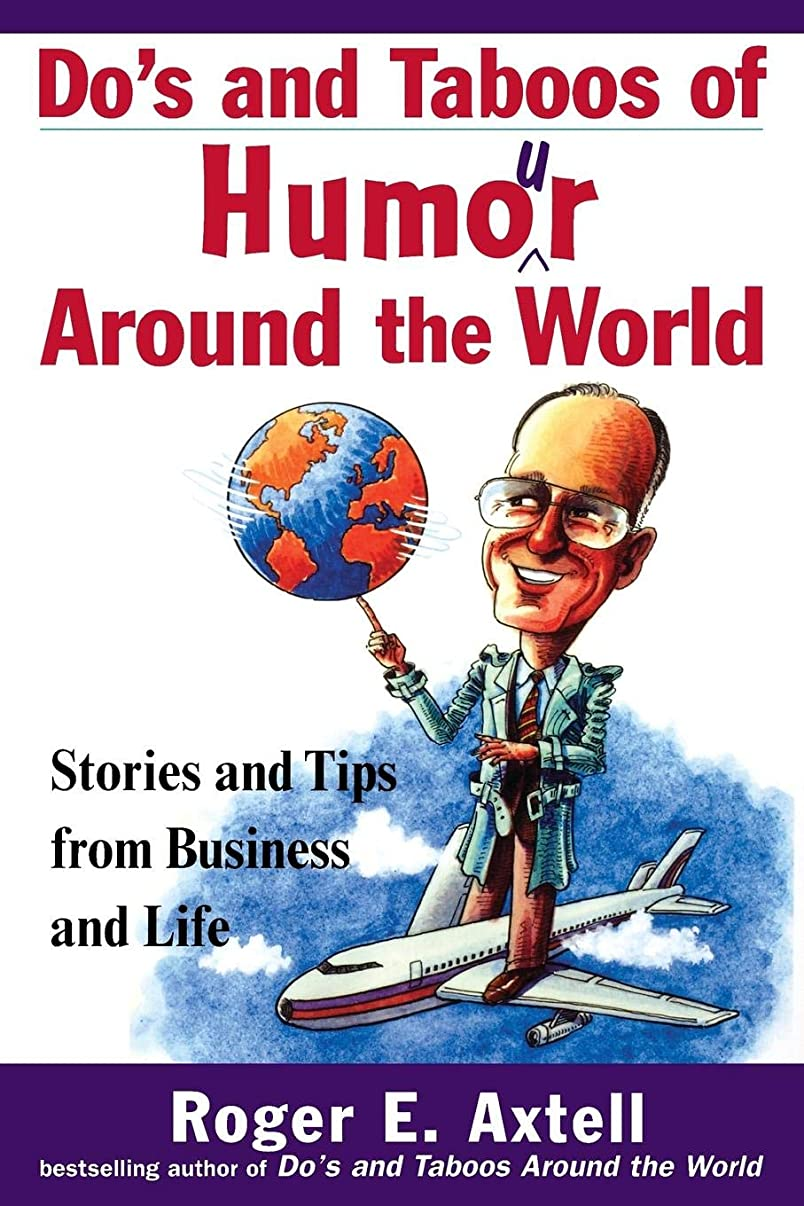 真似る疑い者エンジニアリングDo's and Taboos of Humour Around the World: Stories and Tips from Business and Life