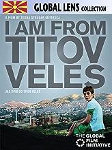 I Am From Titov Veles (Jas Sum Od Titov Veles) (English Subtitled)