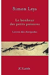 Le bonheur des petits poissons (Essais et documents) Format Kindle